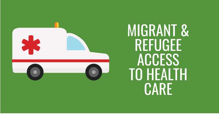 migrant and refugee access to healthcare